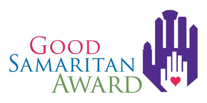 "You can nominate people for ""Good Samaritan Awards"" for selflessly helping others through this website. http://goodsamaritanawards.com/http://goodsamaritanawards.com/"