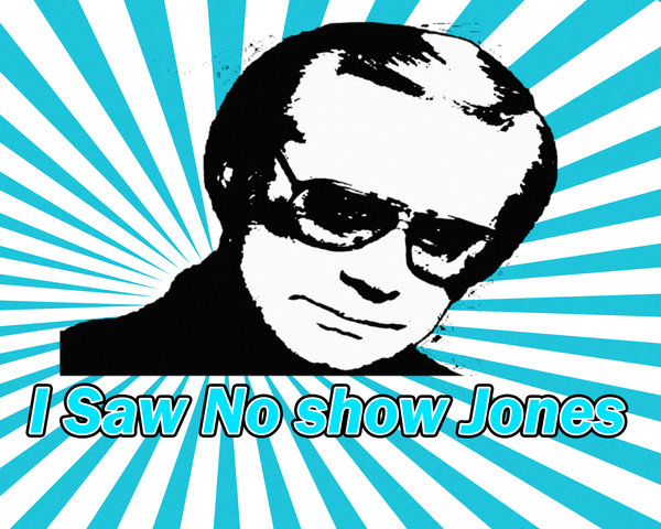 """No Show Jones"" Not a great name to be given. Image Source"