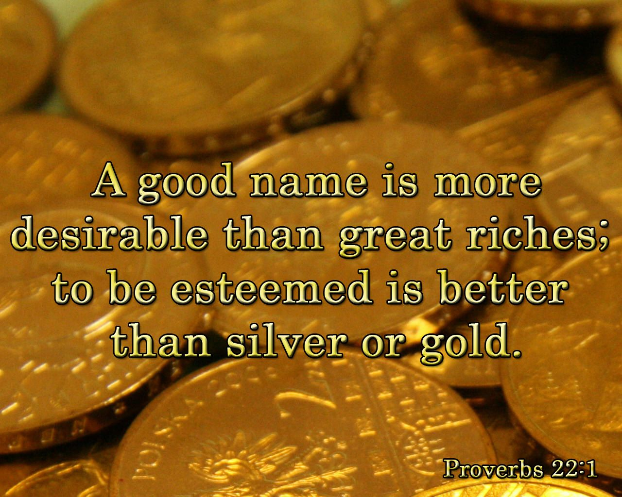 The Value of a Good Name